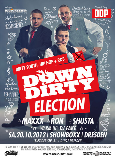Flyer DOWN & DIRTY ***ELECTION***