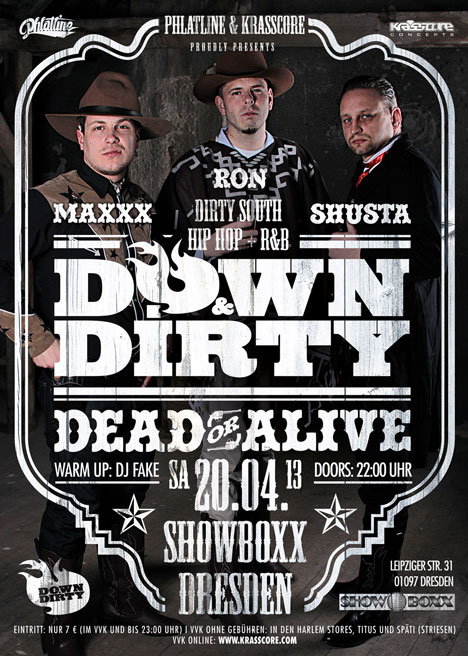 Flyer DOWN & DIRTY – Dead or Alive!