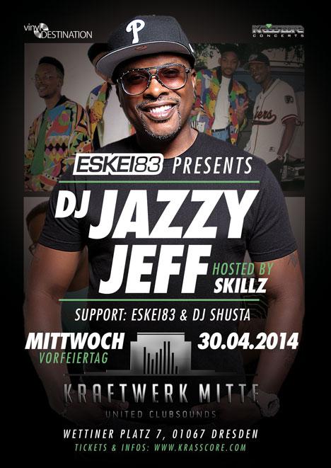 Flyer ESKEI83 presents DJ JAZZY JEFF