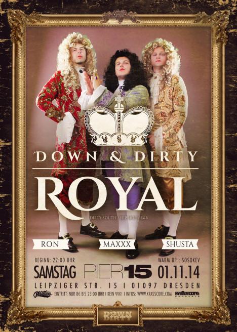 Flyer Down & Dirty Royal