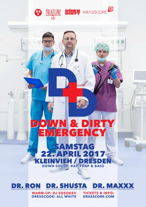 Flyer DOWN & DIRTY Emergency