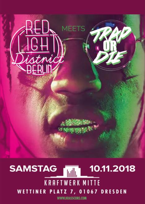 Flyer RED LIGHT DISTRICT BERLIN x TRAP OR DIE